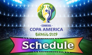 Copa America 2019 Schedule of All 26 Games